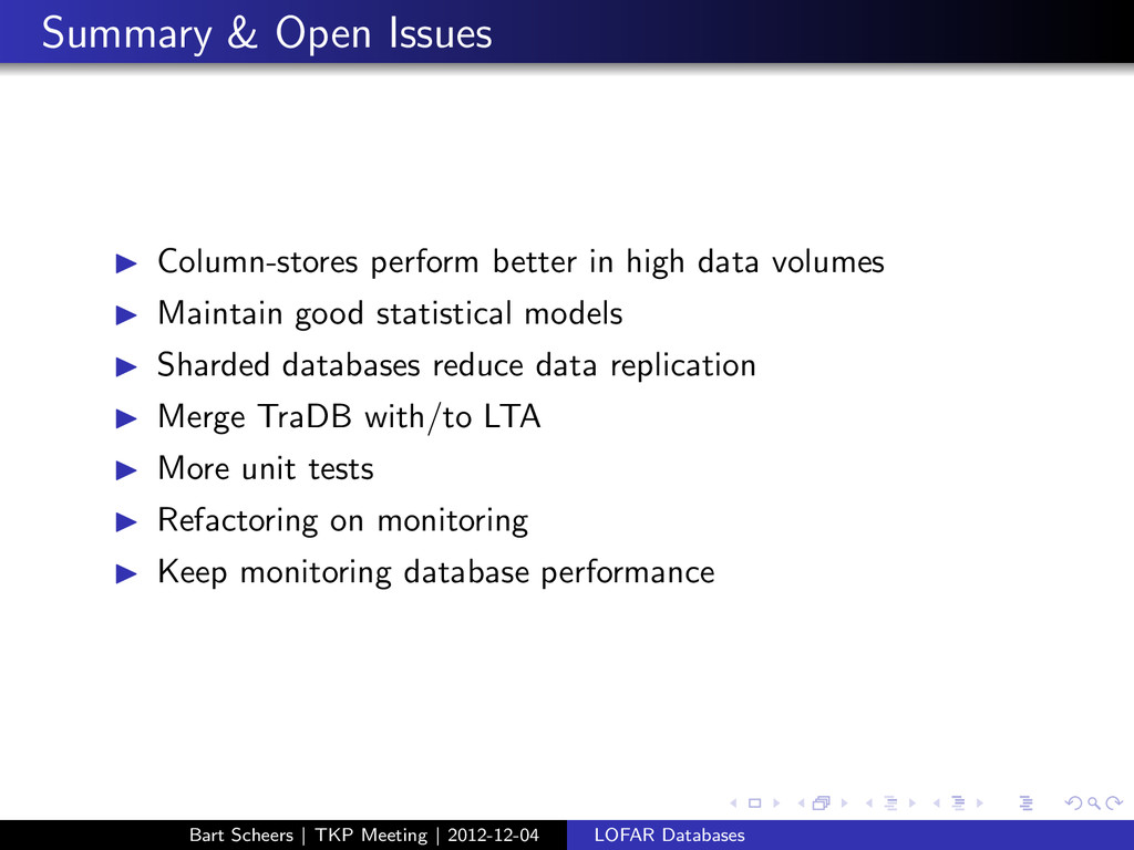 Summary & Open Issues ◮ Column-stores perform b...