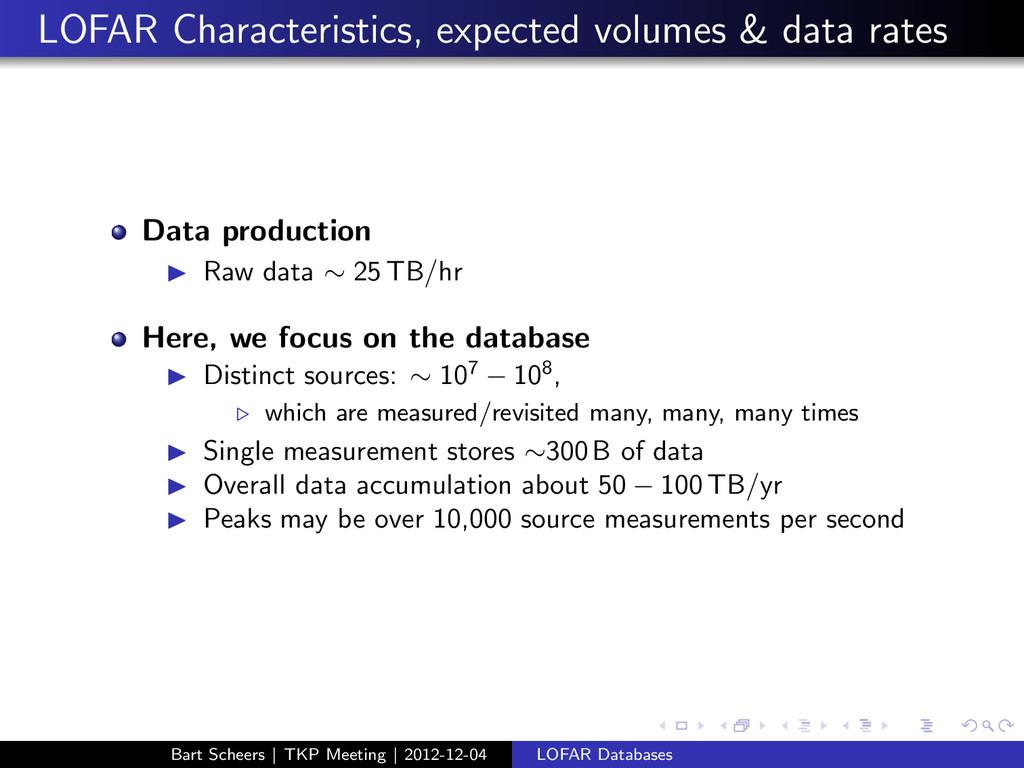 LOFAR Characteristics, expected volumes & data ...