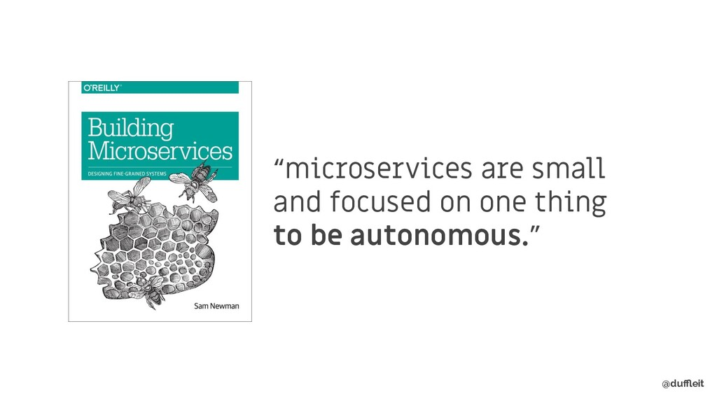 """@duffleit """"microservices are small and focused on..."""