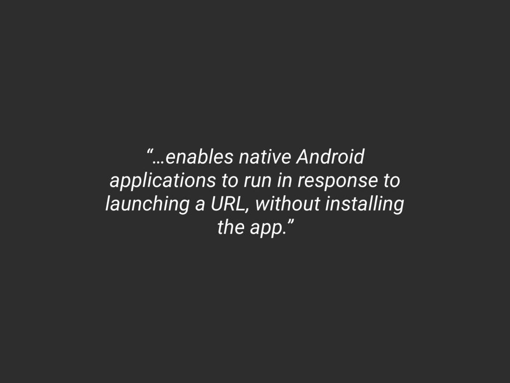 """""""…enables native Android applications to run in..."""