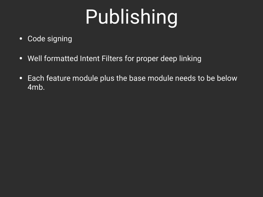 Publishing • Code signing • Well formatted Inte...