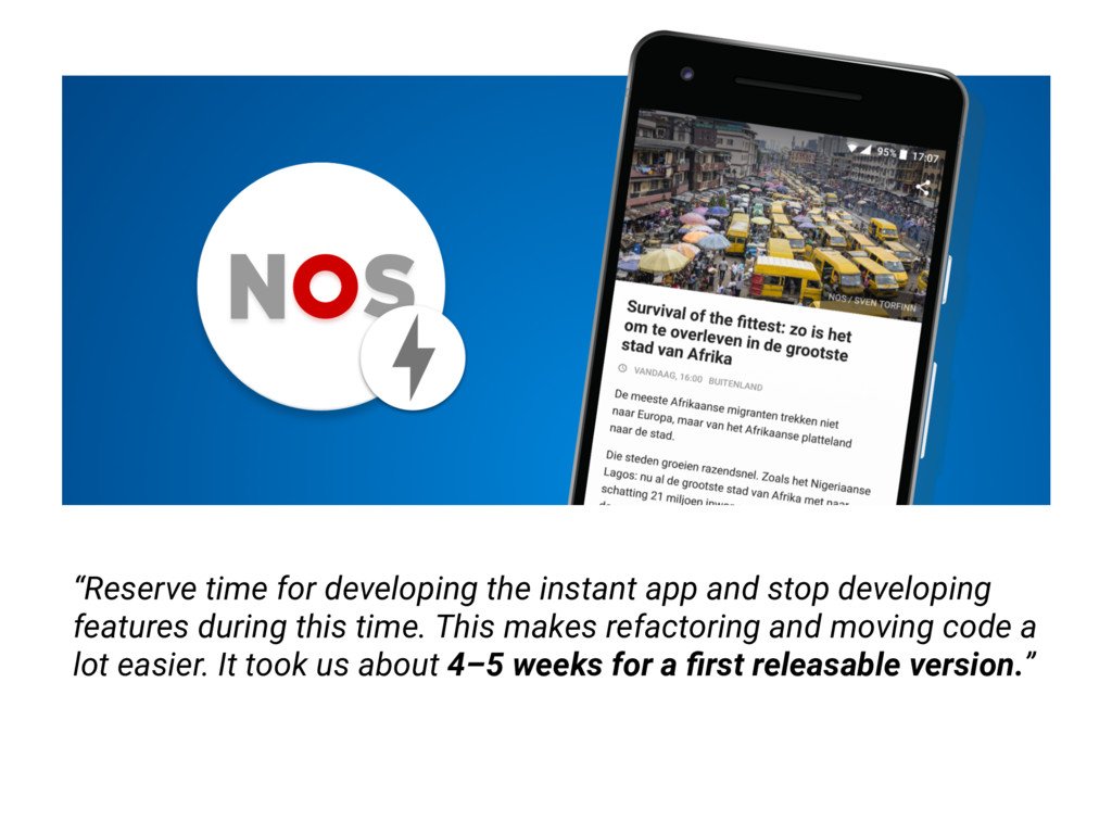 """""""Reserve time for developing the instant app an..."""