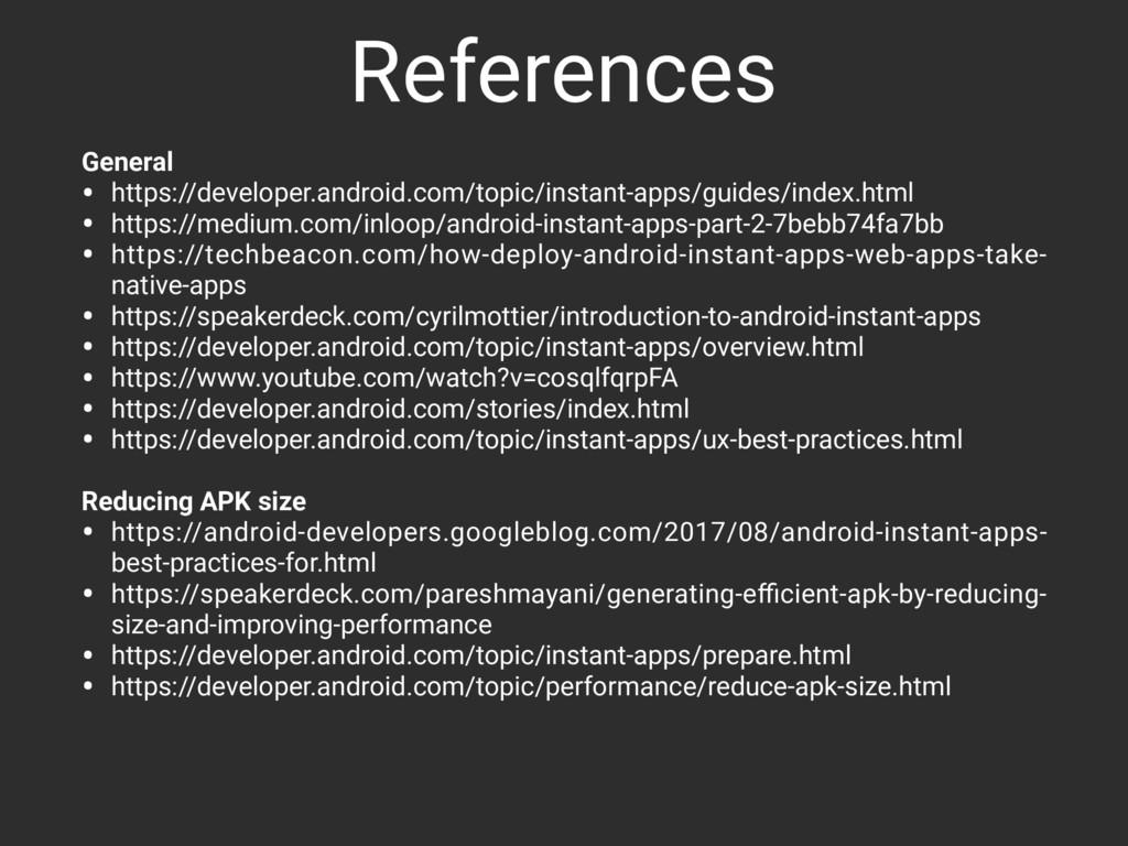 References General • https://developer.android....