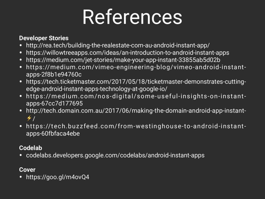 References Developer Stories • http://rea.tech/...