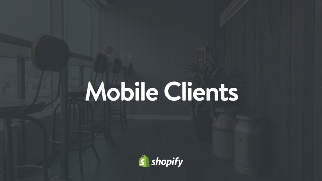 Mobile Clients
