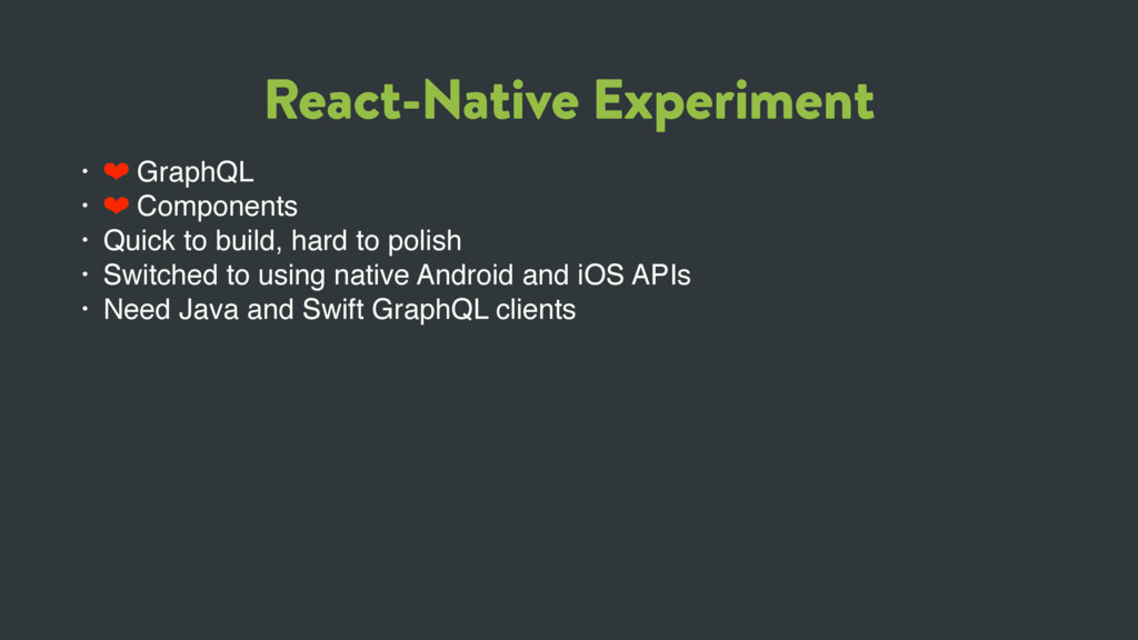 React-Native Experiment • ❤ GraphQL • ❤ Compone...