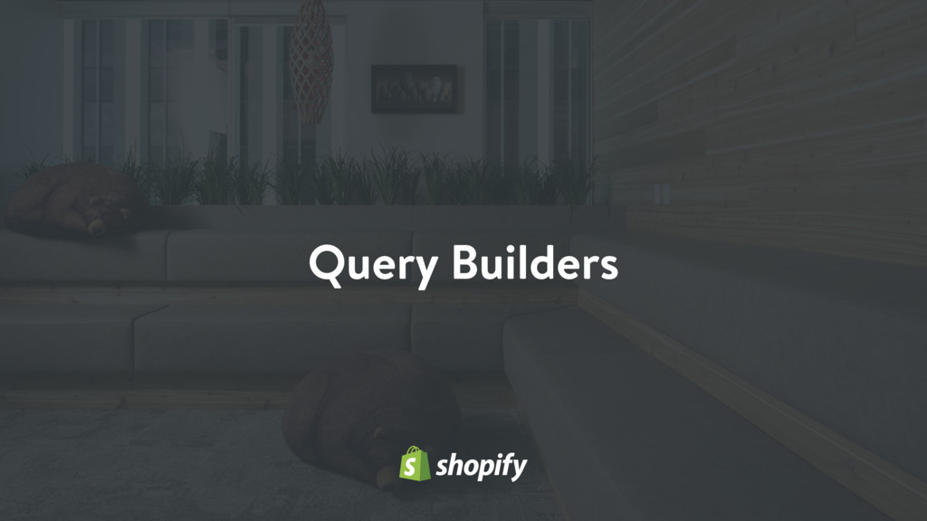 Query Builders