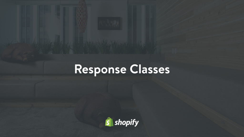Response Classes