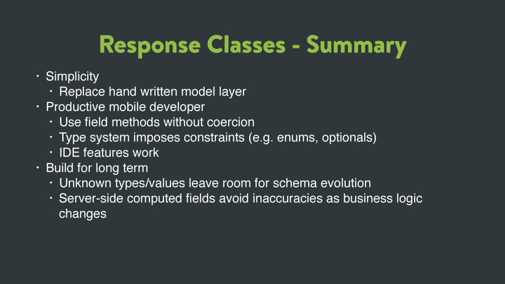 Response Classes - Summary • Simplicity • Repla...