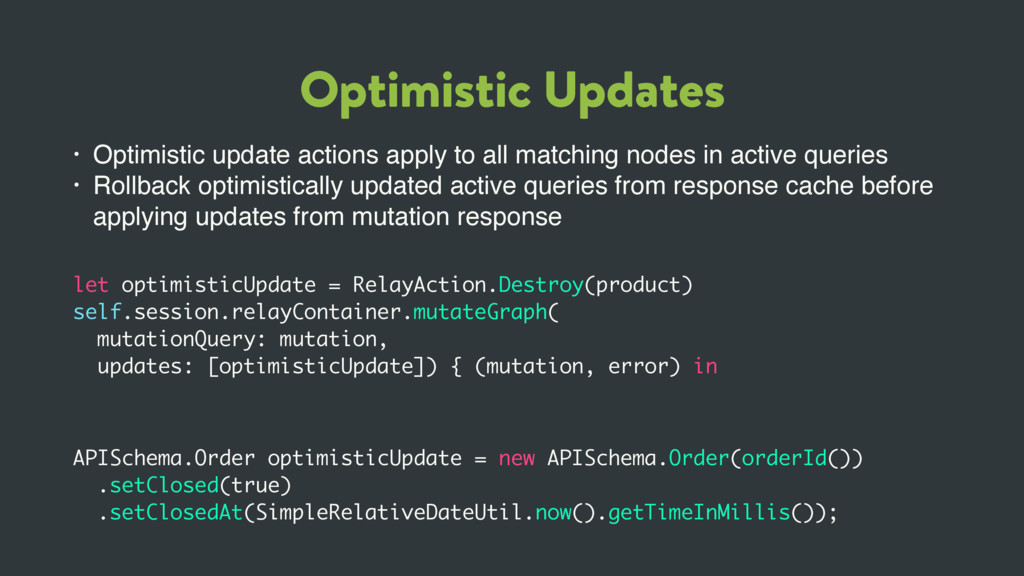 Optimistic Updates • Optimistic update actions ...