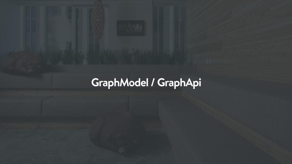 GraphModel / GraphApi