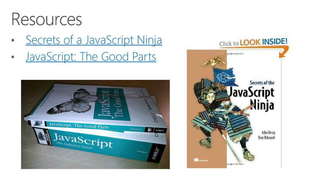 • Secrets of a JavaScript Ninja • JavaScript: T...