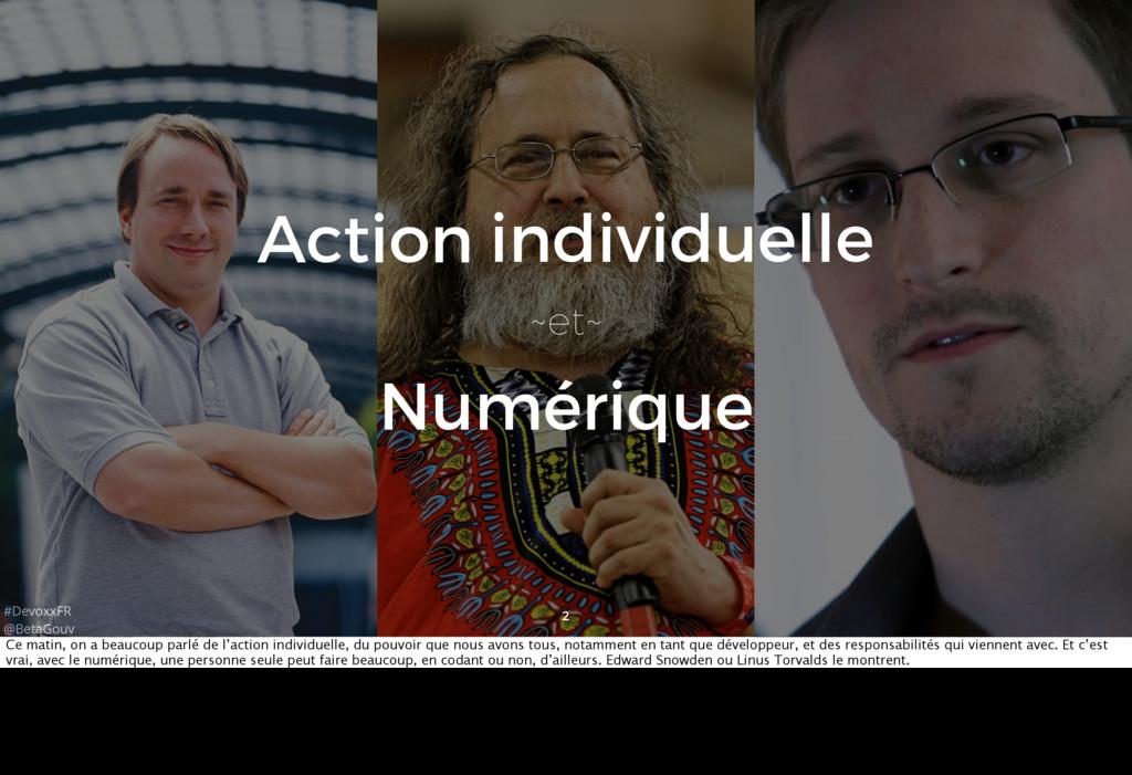 #DevoxxFR @BetaGouv 2 Numérique ~et~ individuel...