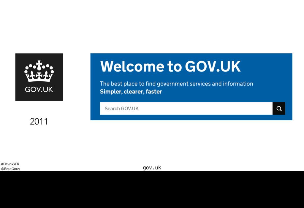 #DevoxxFR @BetaGouv gov.uk 2011 Et ce point d'e...