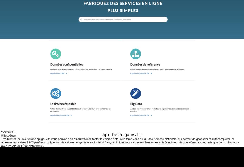 #DevoxxFR @BetaGouv api.beta.gouv.fr Très bient...