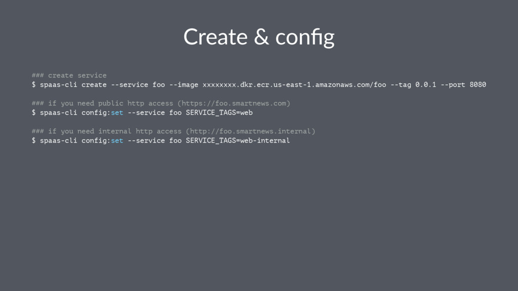 Create & config ### create service $ spaas-cli c...