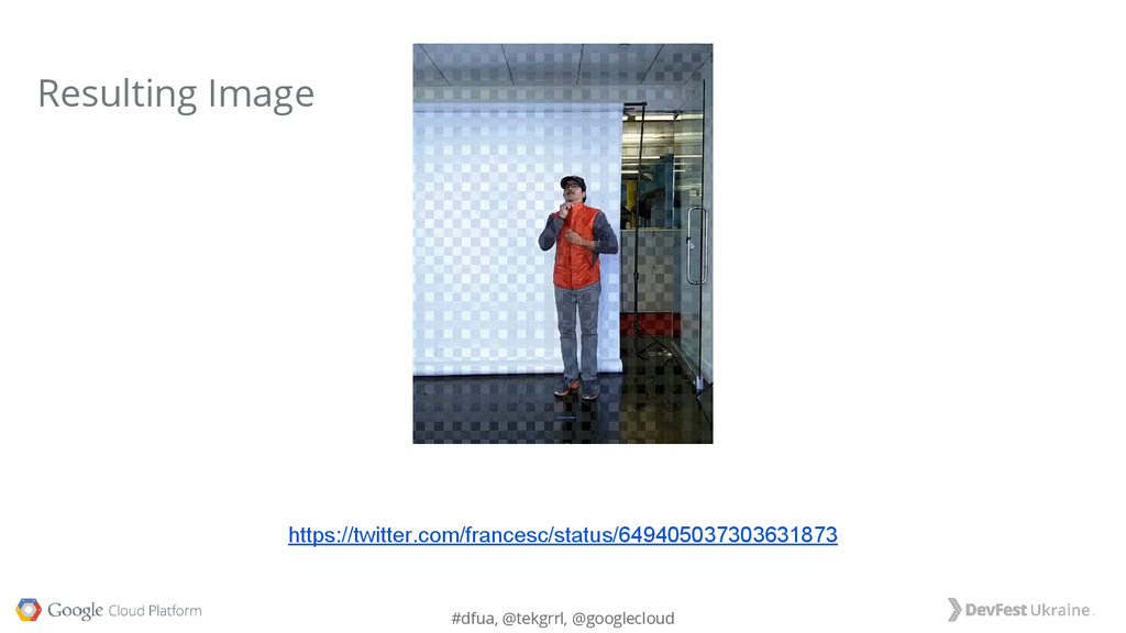 #dfua, @tekgrrl, @googlecloud Resulting Image h...
