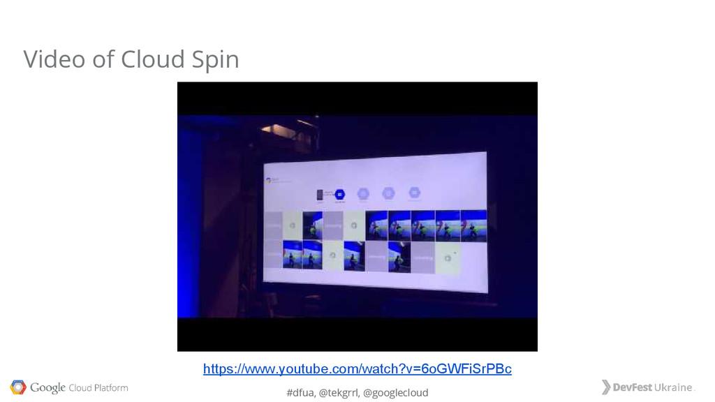 #dfua, @tekgrrl, @googlecloud Video of Cloud Sp...