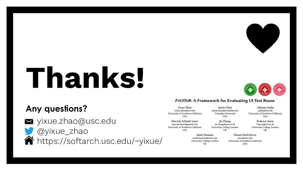Thanks! Any questions? yixue.zhao@usc.edu @yixu...
