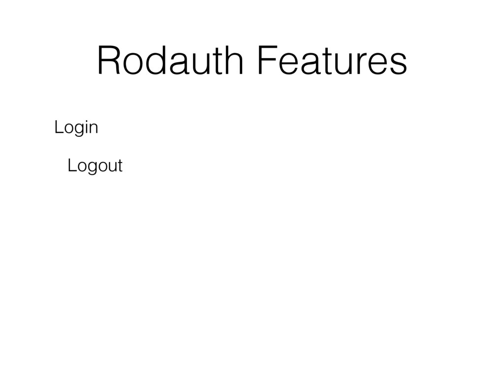Rodauth Features Login Logout