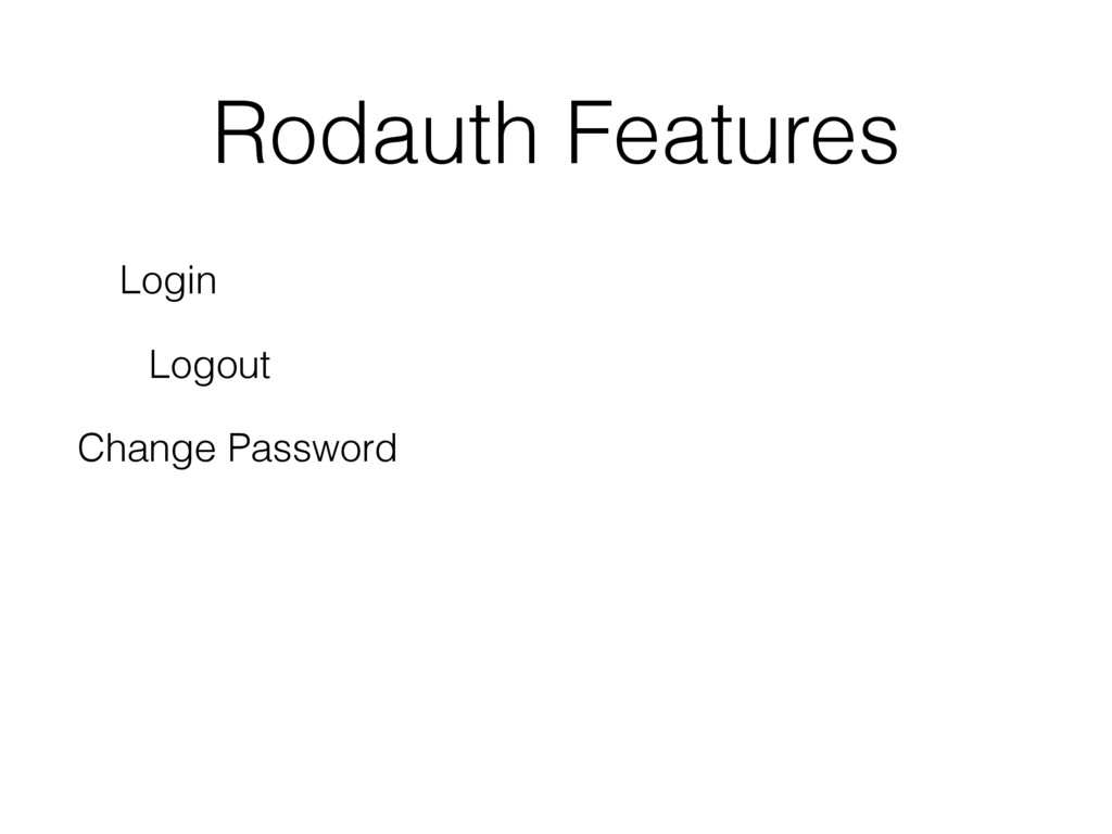 Rodauth Features Login Logout Change Password