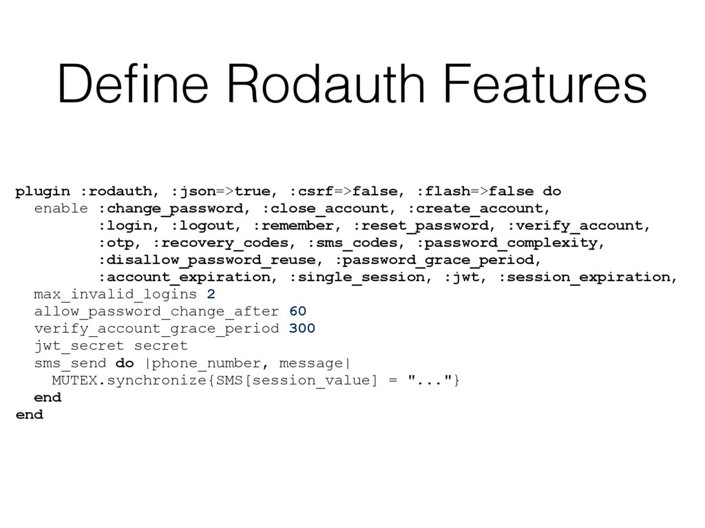 Define Rodauth Features plugin :rodauth, :json=>...