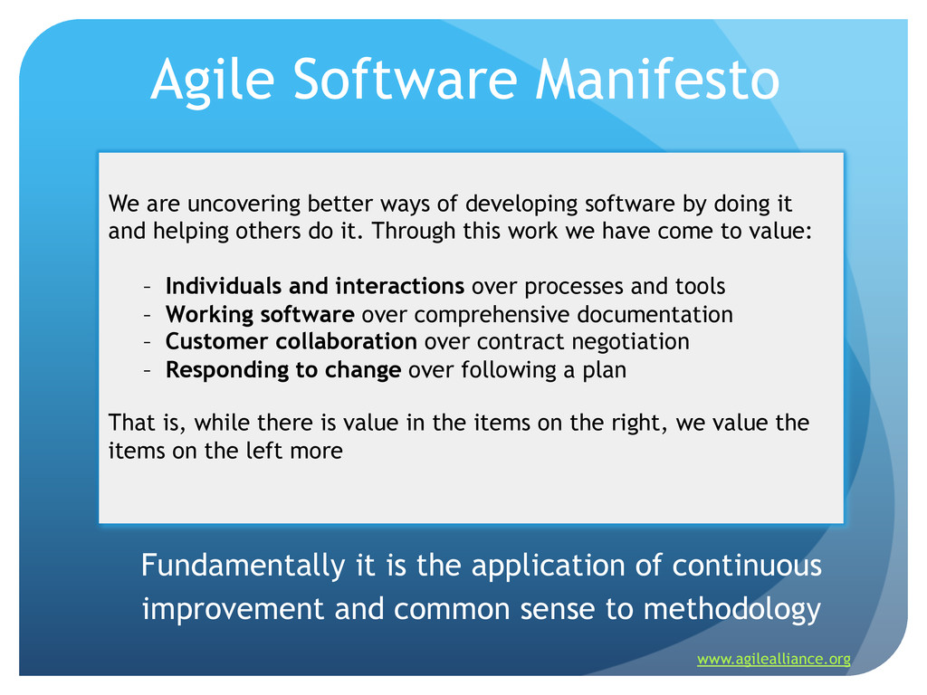 Agile Software Manifesto Fundamentally it is th...