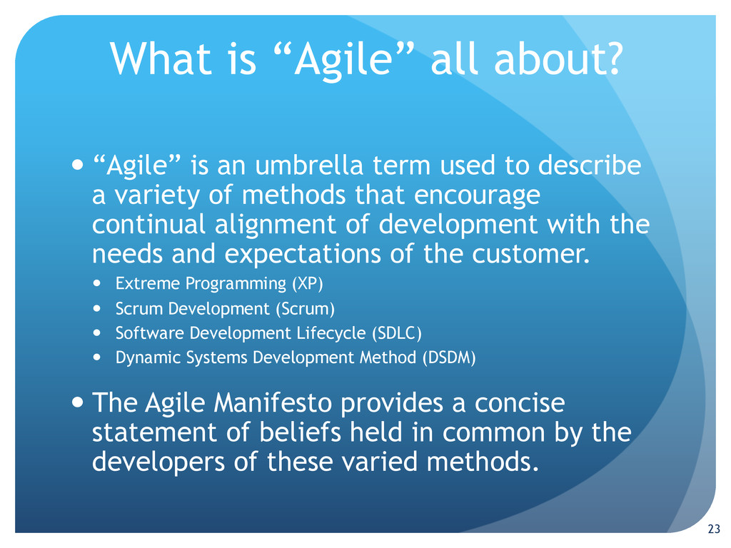 """What is """"Agile"""" all about? —""""Agile"""" is an umb..."""