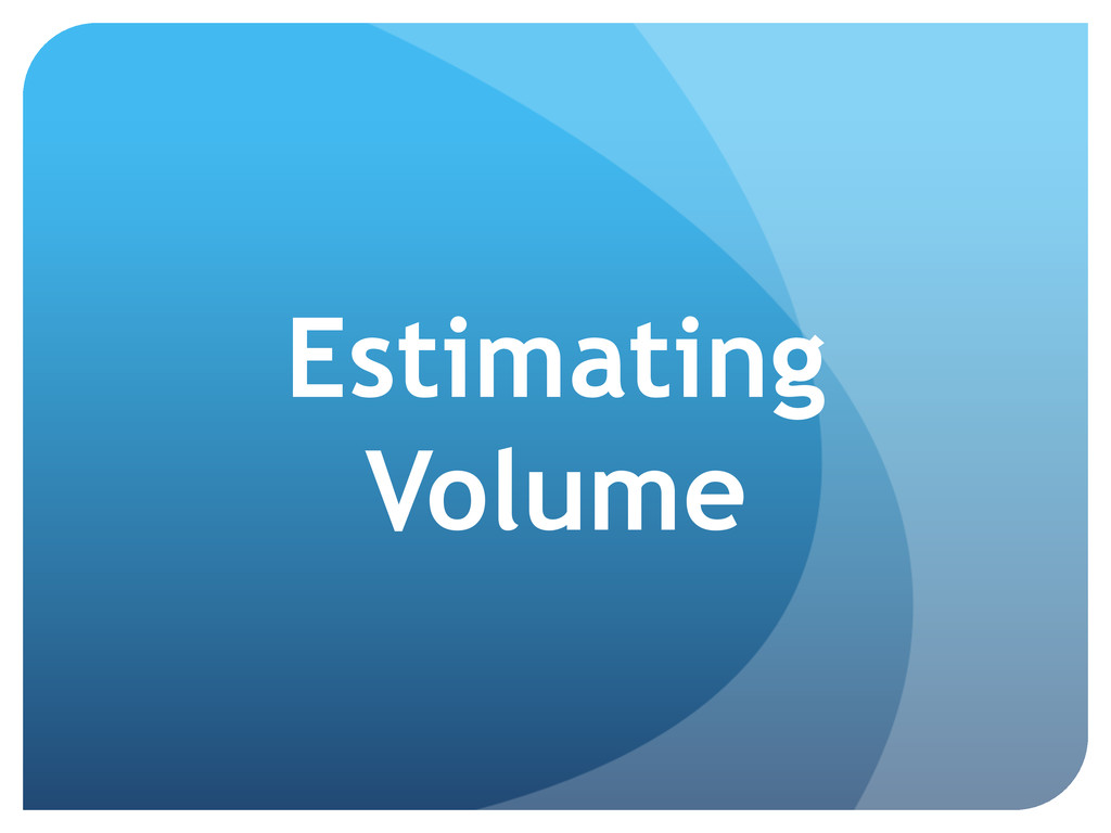 Estimating Volume