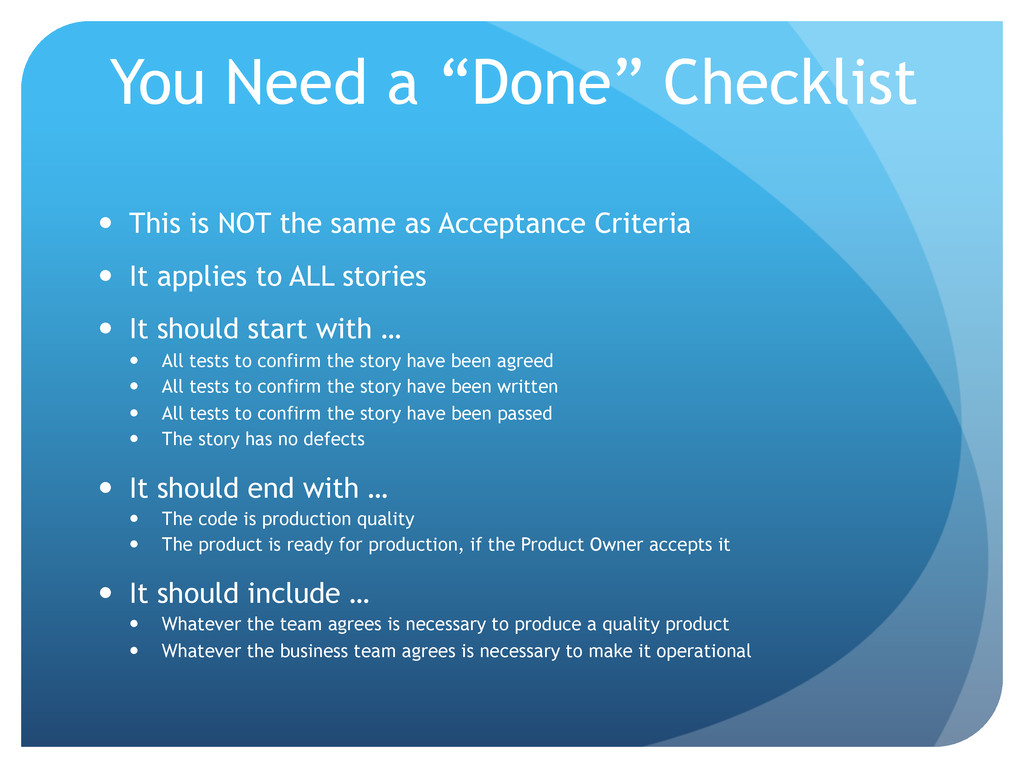"You Need a ""Done"" Checklist —  This is NOT the..."