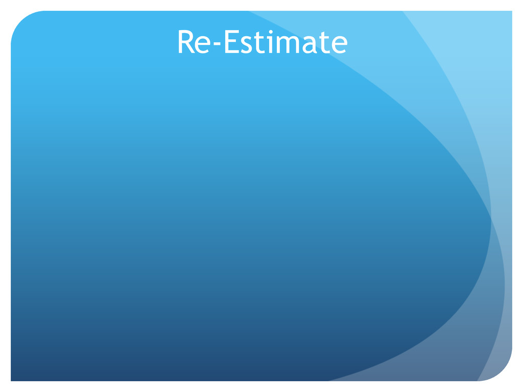 Re-Estimate