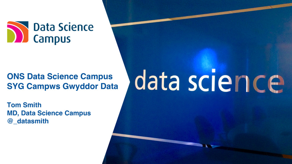 ONS Data Science Campus SYG Campws Gwyddor Data...