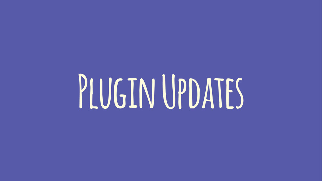 Plugin Updates