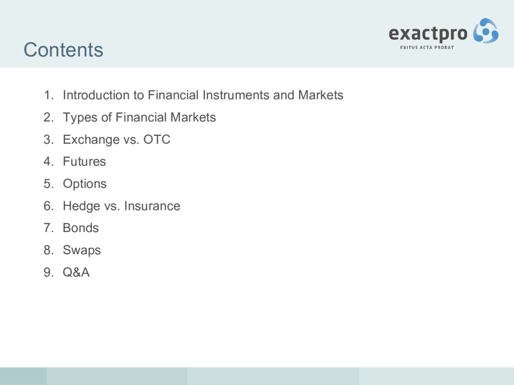 Contents 1. Introduction to Financial Instrumen...