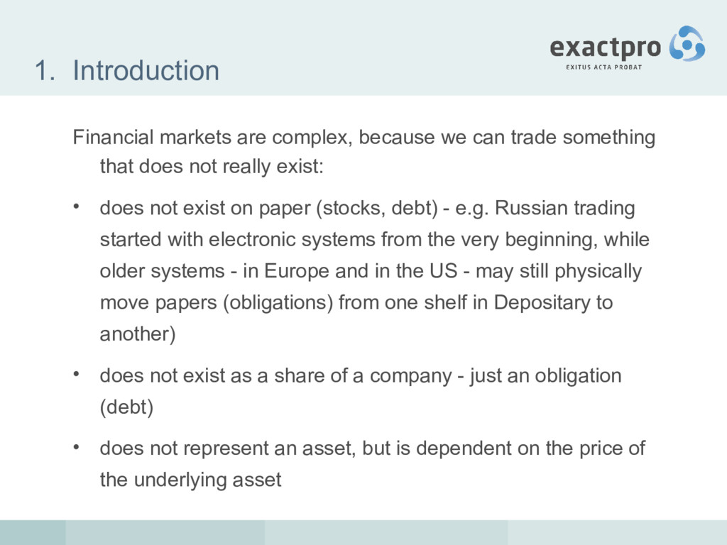 1. Introduction Financial markets are complex, ...