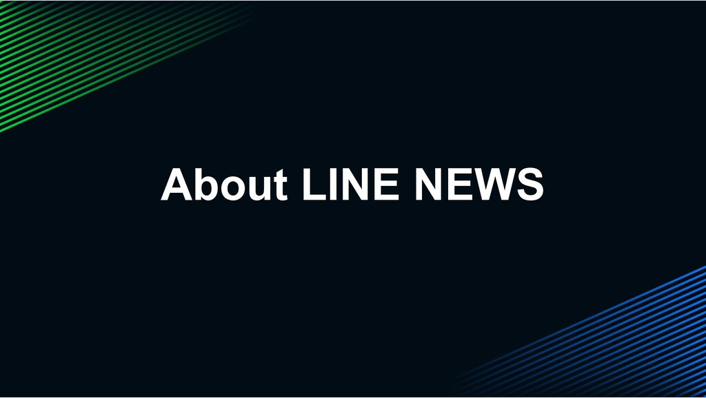 About LINE NEWS