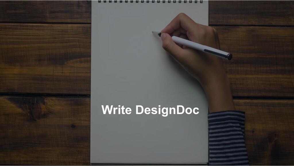 Write DesignDoc