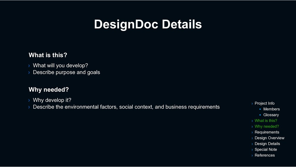 DesignDoc Details › Why develop it? › Describe ...
