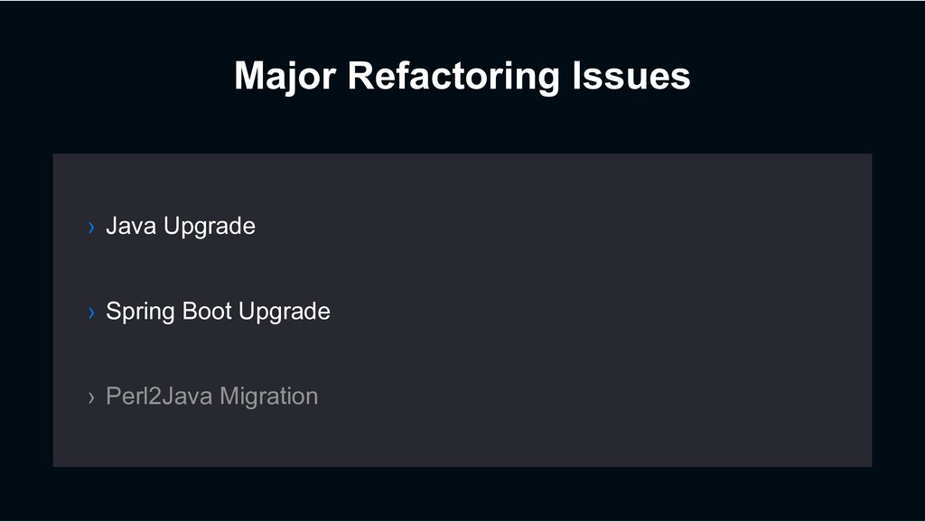 Major Refactoring Issues › Spring Boot Upgrade ...