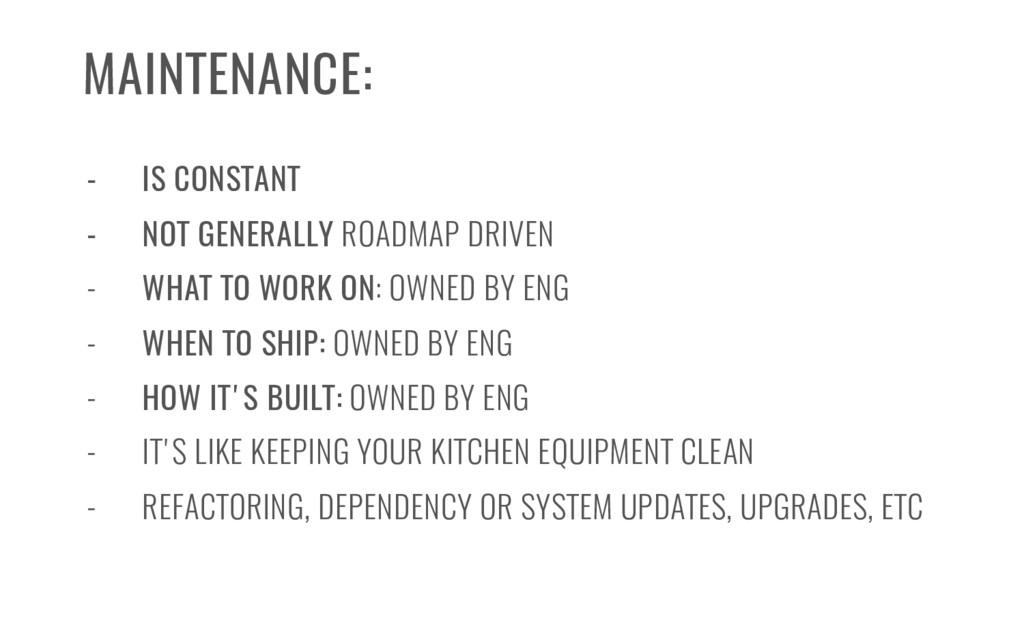 - IS CONSTANT - NOT GENERALLY ROADMAP DRIVEN - ...