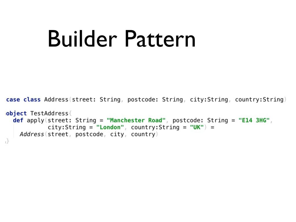 Builder Pattern