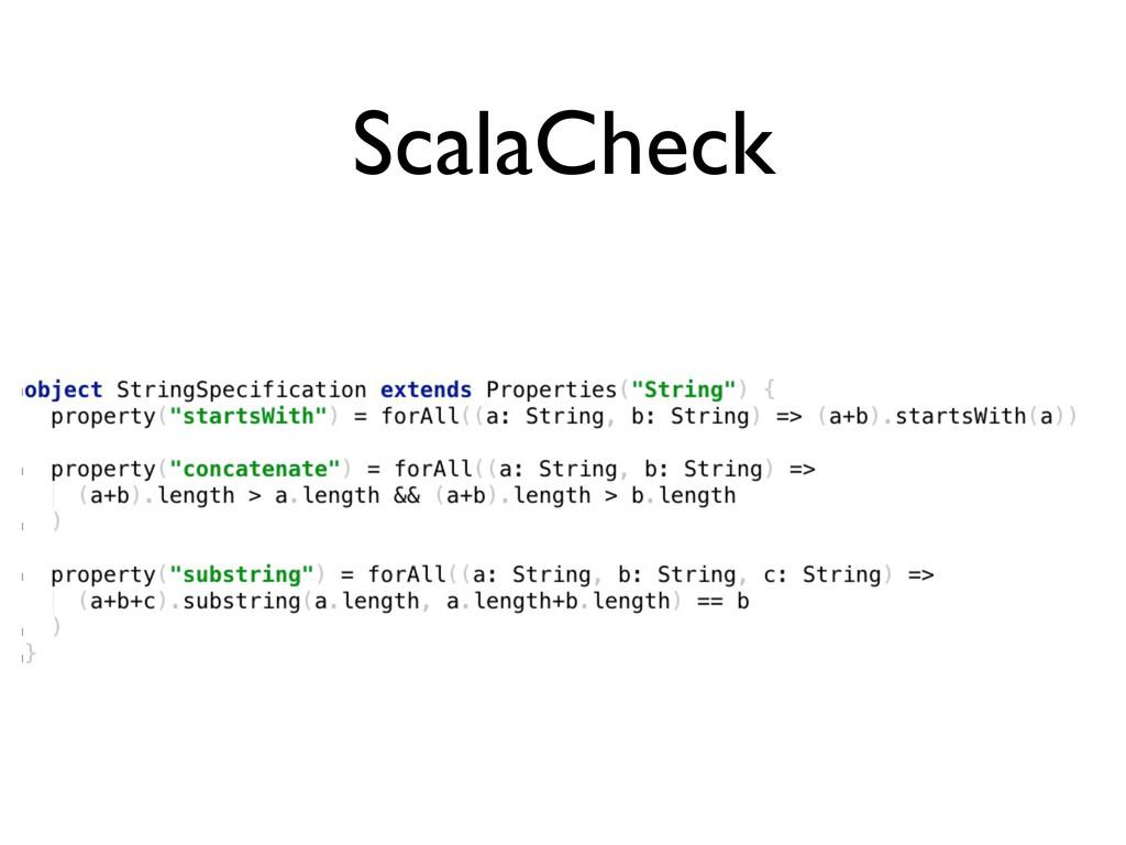 ScalaCheck