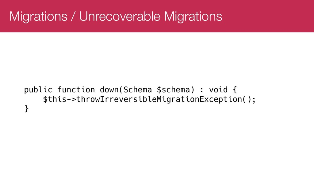 Migrations / Unrecoverable Migrations public fu...