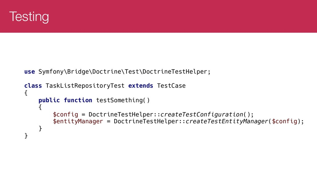 Testing use Symfony\Bridge\Doctrine\Test\Doctri...