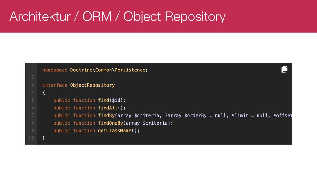 Architektur / ORM / Object Repository