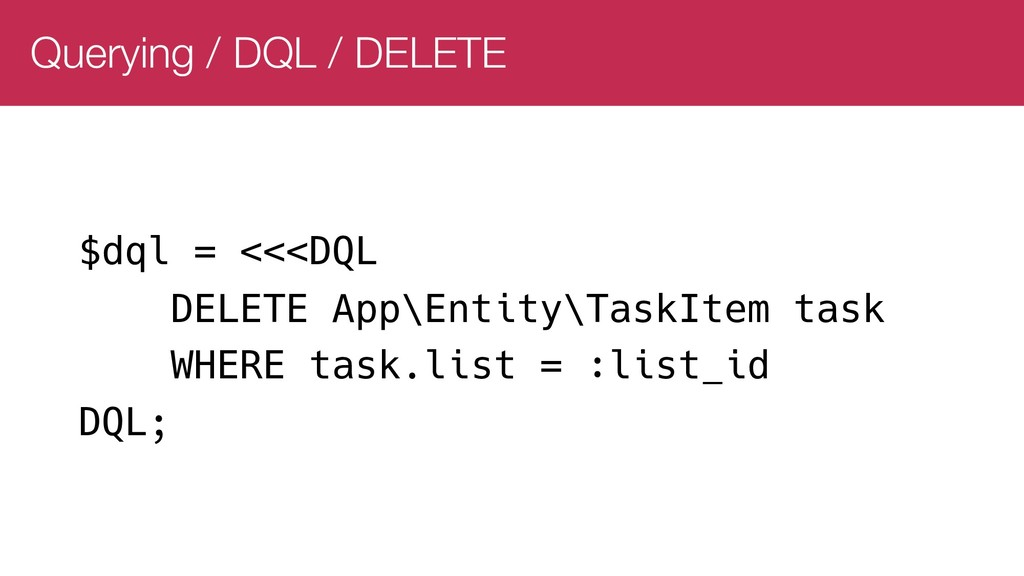 Querying / DQL / DELETE $dql = <<<DQL DELETE Ap...