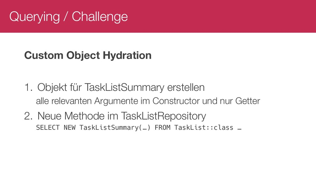 Querying / Challenge Custom Object Hydration 1....