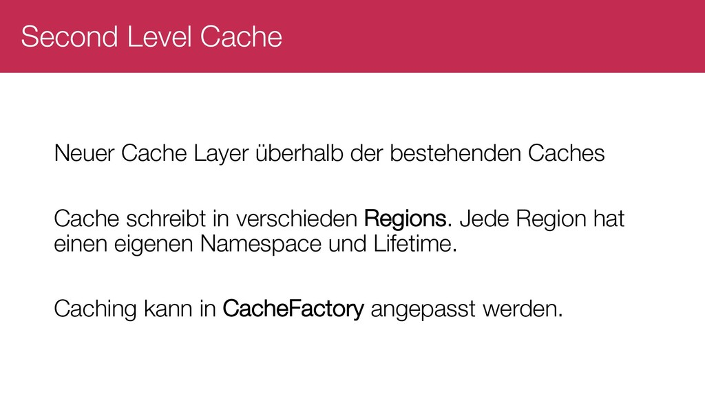 Second Level Cache Neuer Cache Layer überhalb d...