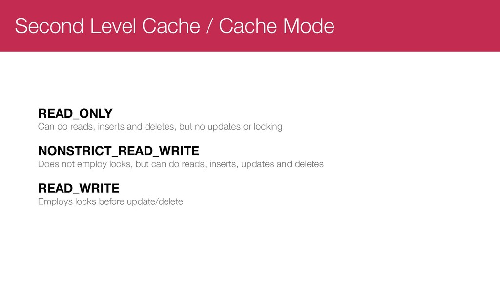 Second Level Cache / Cache Mode READ_ONLY Can d...