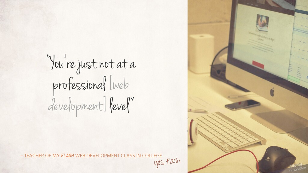 – TEACHER OF MY FLASH WEB DEVELOPMENT CLASS IN ...